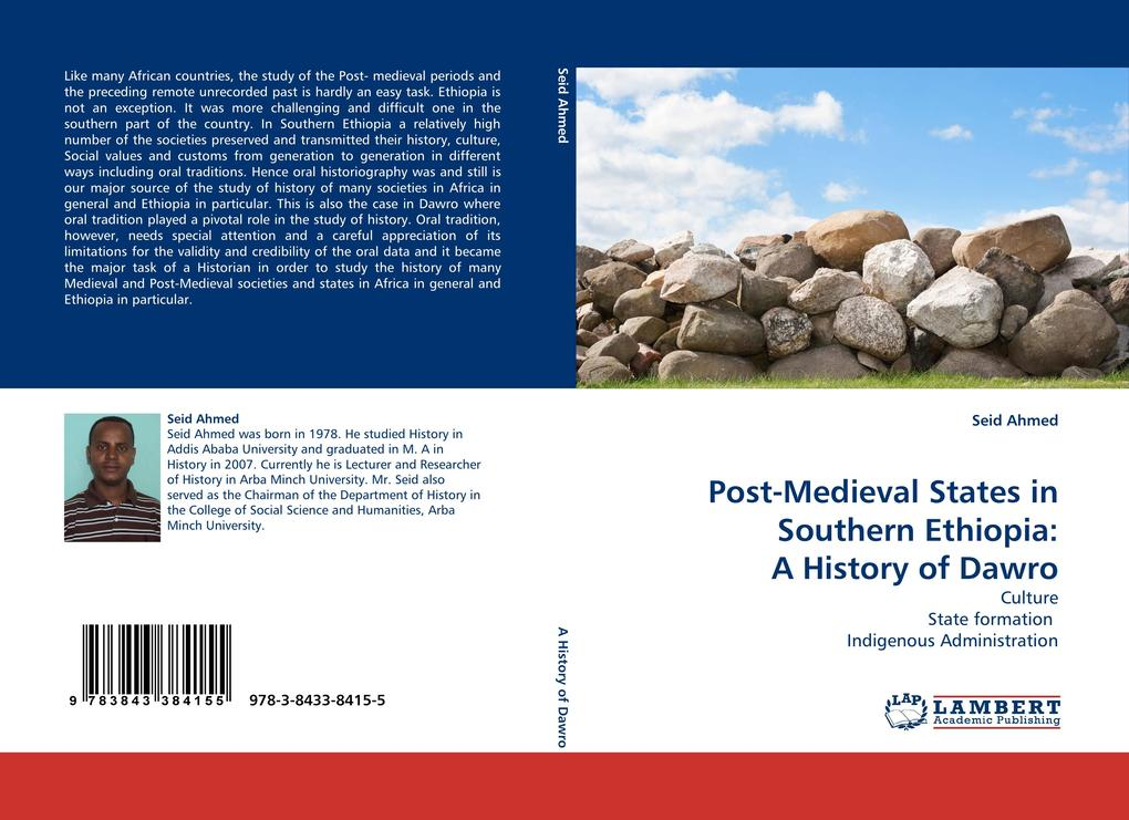 Post-Medieval States in Southern Ethiopia: A History of Dawro als Buch von Seid Ahmed - LAP Lambert Acad. Publ.