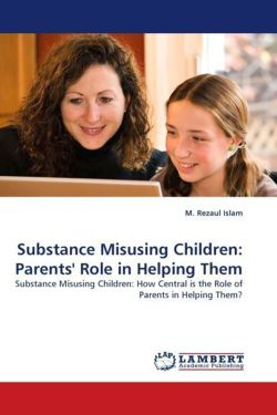 Substance Misusing Children: Parents' Role in Helping Them