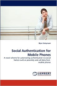 Social Authentication For Mobile Phones