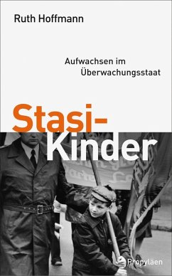 Stasi-Kinder (eBook, ePUB) - Hoffmann, Ruth