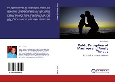 Public Perception of Marriage and Family Therapy - Jason Austin