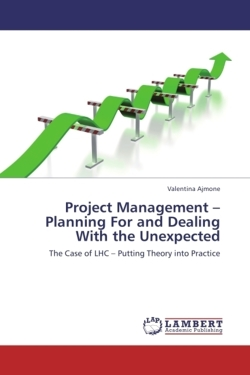 Project Management - Planning For and Dealing With the Unexpected