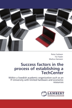 Success factors in the process of establishing a TechCenter