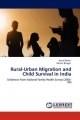 Rural-Urban Migration and Child Survival in India - Kunal Keshri; Ram B. Bhagat