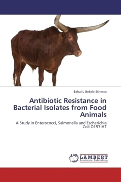 Antibiotic Resistance in Bacterial Isolates from Food Animals