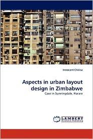 Aspects In Urban Layout Design In Zimbabwe - Innocent Chirisa