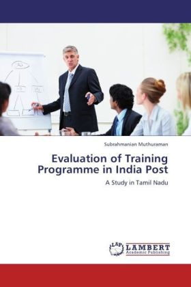 Evaluation of Training Programme in India Post - A Study in Tamil Nadu - Muthuraman, Subrahmanian