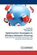 WU, QI MING;HUAT CHEW, YONG;SAIN YEO, BOON: Optimization Strategies In Wireless Network Planning