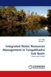 Integrated Water Resources Management in Tungabhadra Sub Basin - K. V. Raju