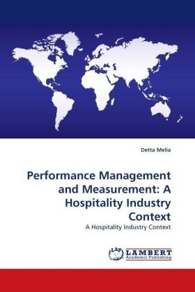 Performance Management and Measurement: A Hospitality Industry Context - A Hospitality Industry Context