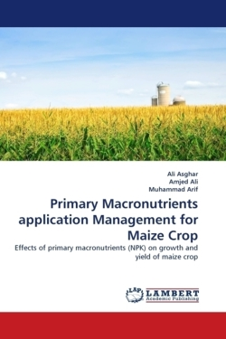 Primary Macronutrients application Management for Maize Crop