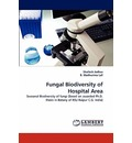 Fungal Biodiversity of Hospital Area - Shailesh Jadhav