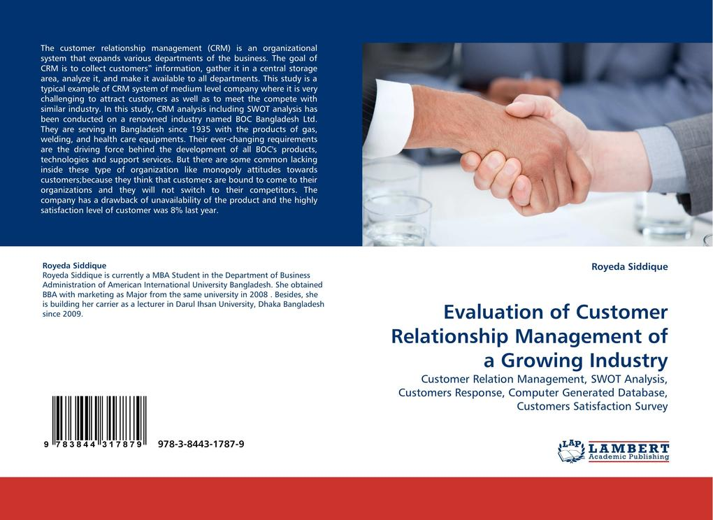 Evaluation of Customer Relationship Management of a Growing Industry als Buch von Royeda Siddique - LAP Lambert Acad. Publ.