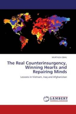 The Real Counterinsurgency, Winning Hearts and Repairing Minds