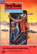H.G. Ewers: Perry Rhodan 458: Im Arsenal der Androiden (Heftroman)