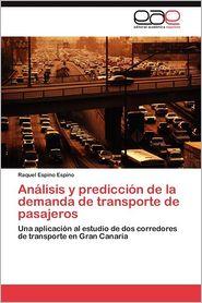 Analisis y Prediccion de La Demanda de Transporte de Pasajeros - Raquel Espino Espino