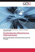 Feldstein de Cárdenas, Sara Lidia;Rodríguez, Mónica S.;Scotti, Luciana B.: Contratación Electrónica Internacional