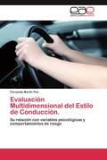 Poó, Fernando Martín: Evaluación Multidimensional del Estilo de Conducción.