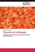 Folguera, Guillermo: Filosofía de la Biología
