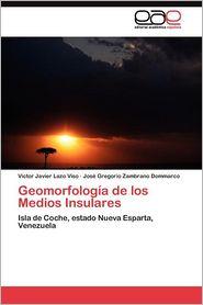 Geomorfologia de Los Medios Insulares