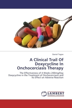 A Clinical Trail Of Doxycycline In Onchocerciasis Therapy