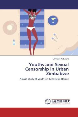 Youths and Sexual Censorship in Urban Zimbabwe