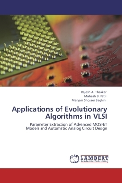 Applications of Evolutionary Algorithms in VLSI: Parameter Extraction of Advanced MOSFET Models and Automatic Analog Circuit Design