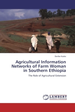 Agricultural Information Networks of Farm Woman in Southern Ethiopia