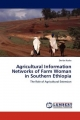 Agricultural Information Networks of Farm Woman in Southern Ethiopia - Deribe Kaske
