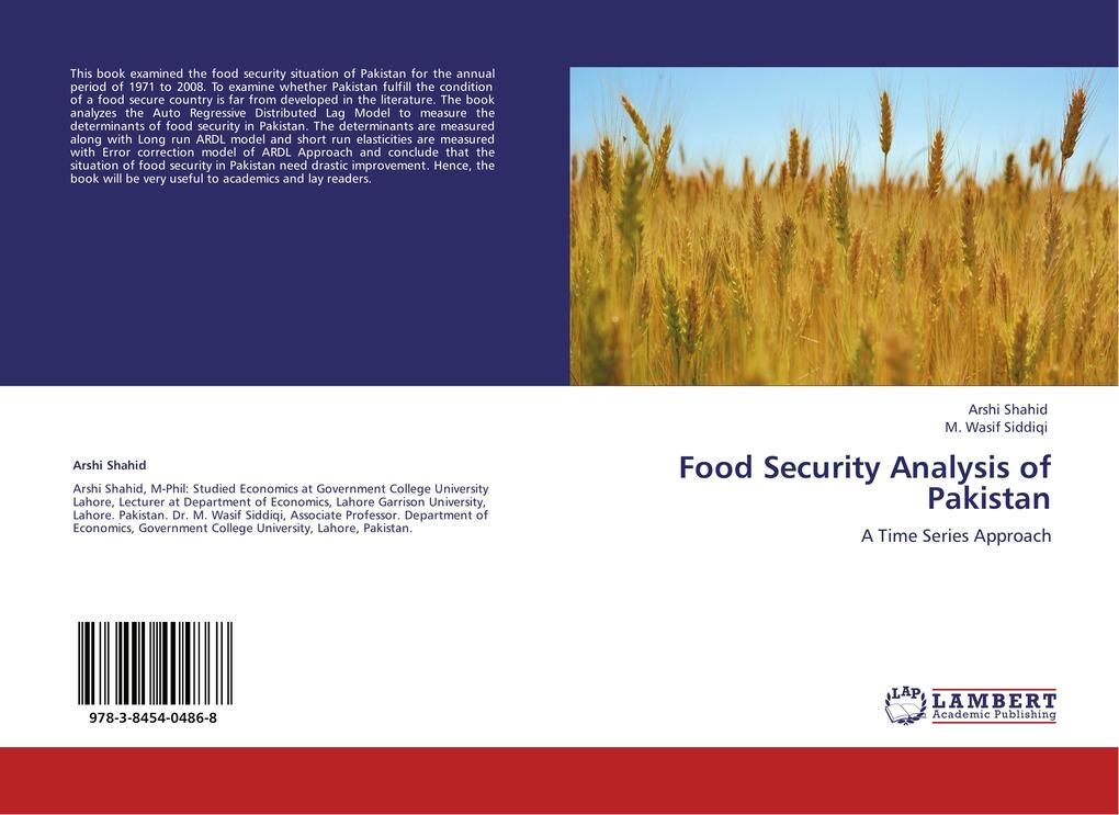 Food Security Analysis of Pakistan als Buch von Arshi Shahid, M. Wasif Siddiqi - LAP Lambert Academic Publishing