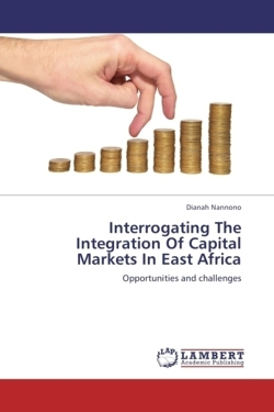 Interrogating The Integration Of Capital Markets In East Africa