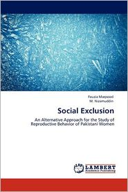 Social Exclusion - Fauzia Maqsood, M. Nizamuddin