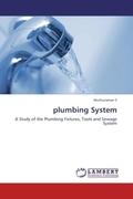 S, Muthuraman: plumbing System
