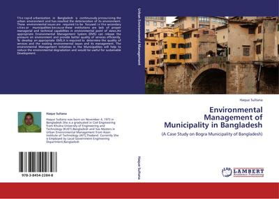 Environmental Management of  Municipality in Bangladesh - Haque Sultana