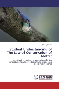 Student Understanding of The Law of Conservation of Matter