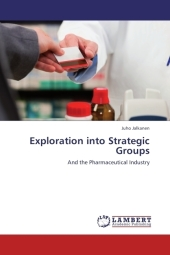 Exploration into Strategic Groups - Juho Jalkanen
