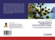 Mlimba, Otinel . A: The role of Church Organizations in Community Water Supply: