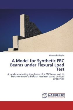 A Model for Synthetic FRC Beams under Flexural Load Test