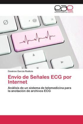 Envío de Señales ECG por Internet - Análisis de un sistema de telemedicina para la anotación de archivos ECG - García Rodicio, Cesáreo