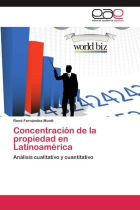 Concentración de la propiedad en Latinoamérica - Análisis cualitativo y cuantitativo