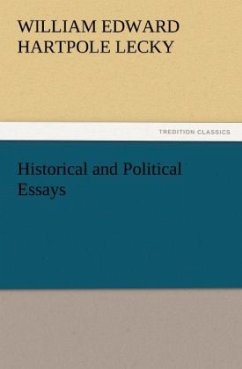 Historical and Political Essays - Lecky, William E. Hartpole