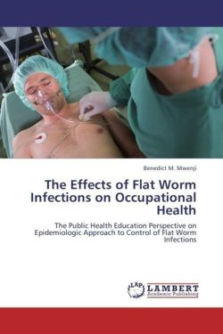 The Effects of Flat Worm Infections on Occupational Health