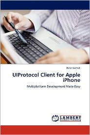 Uiprotocol Client For Apple Iphone - Peter Gerhat