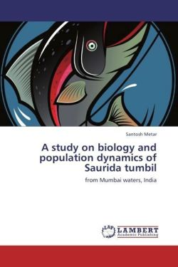A study on biology and population dynamics of Saurida tumbil