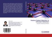 Ahmad, Iftikhar: Feature Subset Selection in Intrusion Detection