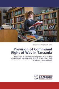 Provision of Communal Right of Way in Tanzania
