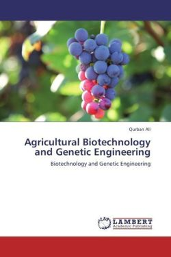 Agricultural Biotechnology and Genetic Engineering