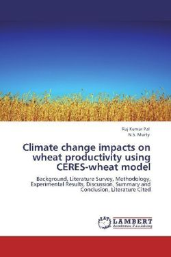 Climate change impacts on wheat productivity   using CERES-wheat model