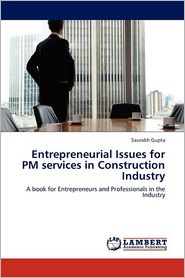Entrepreneurial Issues For Pm Services In Construction Industry - Saurabh Gupta