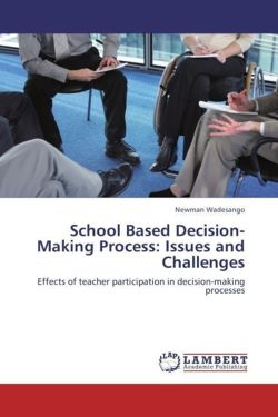 School Based Decision-Making Process: Issues and Challenges